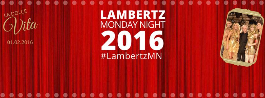 "Lambertz ""Monday Night 2016″"