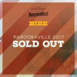 PAROOKAVILLE 2017 Sold Out – erneut in Rekordzeit ausverkauft!