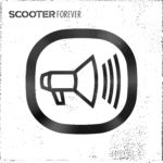 Album of the week: SCOOTER – SCOOTER FOREVER