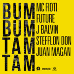 NEW MUSIC: MC Fioti, Future, J Balvin, Stefflon Don, Juan Magan – Bum Bum Tam Tam