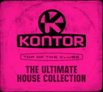 """Various Artists ''Kontor Top Of The Clubs –  The Ultimate House Collection"""""""