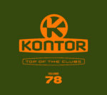 VARIOUS ARTISTS – KONTOR TOP OF THE CLUBS VOL. 78
