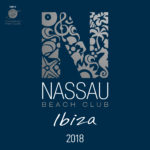 NASSAU BEACH CLUB IBIZA 2018