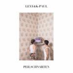Lexy & K-Paul – peilSCHNARTEN