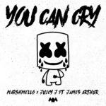 Marshmello x Juicy J feat. James Arthur – You Can Cry